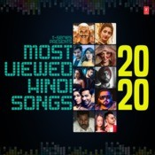 Most Viewed Hindi Songs 2020 Songs