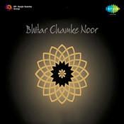 Bhitar Chamke Noor Songs