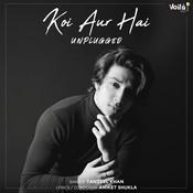 Koi Aur Hai - Unplugged Song