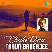 Chalo Rina Tarun Banerjee Songs