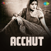 Achhut Songs