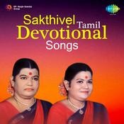 Sakthivel Tamil Devo Songs Songs