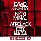Hey Mama (feat. Nicki Minaj, Bebe Rexha & Afrojack) (Remixes EP) Songs