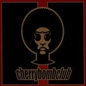 Cherry Bomb Club Songs