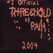Threshold Of Pain Songs
