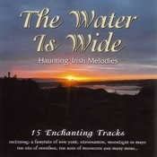 The Water Is Wide Songs