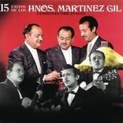 15 Éxitos de los Hermanos Martínez Gil Songs