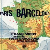 Frank Wess Meets The Paris - Barcelona Swing Connection Songs