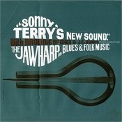 Sonny Terry's New Sound: Jawharp in Blues and Folk Music, With Brownie McGhee & J. C. Burris Songs