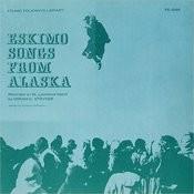 Eskimo Songs From Alaska Songs