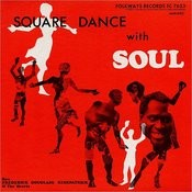 Square Dance With Soul Songs