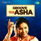 Groove With Asha Songs