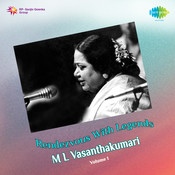 Legends M L Vasanthakumari Volume 1 Songs