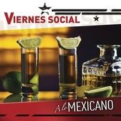 Viernes Social... A Lo Mexicano Songs