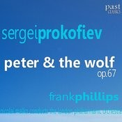 Prokofiev: Peter & The Wolf, Op.67 Songs