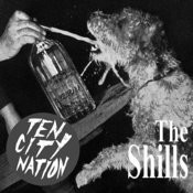 Ten City Nation/The Shills Songs