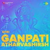 Shri Ganpati Atharvashirsh Songs