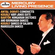 Kodály: Háry János Suite; Dances of Galanta / Bartók: Hungarian Sketches; Roumanian Folk Dances Songs