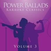 Power Ballads - Karaoke Classics Volume 3 Songs