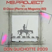 Don Quichotte 2009 By El Chico Songs