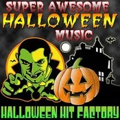Super Awesome Halloween Music Songs