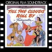 Till The Clouds Roll By Song