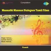 Mannathi Mannan Dialogues Tamil Films Songs