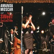 Amanda Moscar And The Sweet Collective Songs