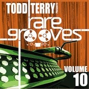 Todd Terry's Rare Grooves Volume 10 Songs