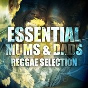 Essential Mums & Dads Reggae Selection Songs