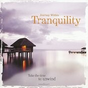 Tranquility - Journey Within Series Songs