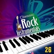 Classic Rock Instrumentals Vol. 26 Songs