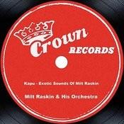 Kapu - Exotic Sounds Of Milt Raskin Songs