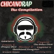 Chicano Rap: The Compilation Songs