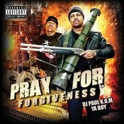 Pray For Forgiveness Songs