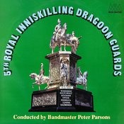 5th Royal Inniskilling Dragoon Guards Songs
