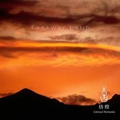 Celestial Scenery : Faraway Land, Volume 3 Songs