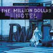 The Million Dollar Hotel ( Soundtrack) Songs