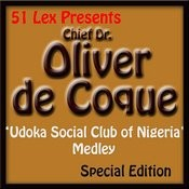 51 Lex Presents Udoka Social Club Of Nigeria Medley Songs
