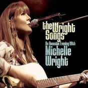 The Wright Songs - An Acoustic Evening With Michelle Wright Songs