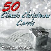 50 Classic Christmas Carols Songs