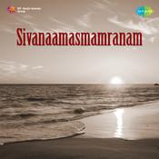 Sivanaamasmamranam Songs