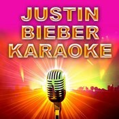 Never Let You Go (Karaoke Version) [Originally Performed By Justin Bieber] Song