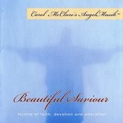 Beautiful Savior (Carol Mcclure's Angel Musik) Songs