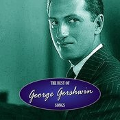 The Best Of George Gershwin Songs Songs