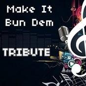 Make It Bun Dem Song