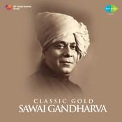 Classic Gold - Sawai Gandharva Songs