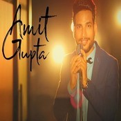 Amit Gupta Songs