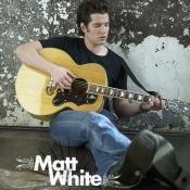 Matt White Songs