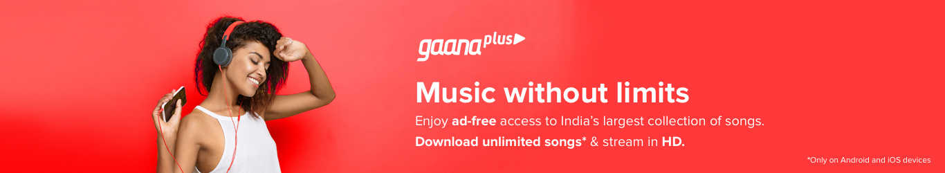Gaana+: Download Songs & Listen Anywhere - Gaana com